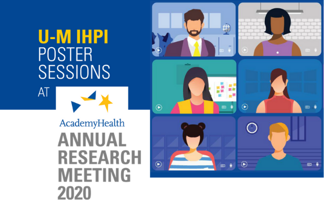 UM IHPI at Academy Health Annual Research Meeting - graphic of people meeting virtually
