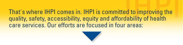That is where IHPI comes in.